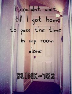 I didn't understand how relatable these lyrics could be until I grew up a little bit.