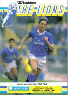 03972d8ed Millwall 1 Liverpool 2 in April 1989 at The Den. The programme cover  Div1