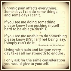 Chronic pain effects everything...