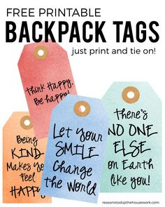 Backpack Tags you can laminate and use when they head off for Back To School! Must have essentials for back to school :) With amazing messages.