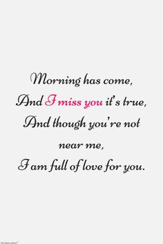Are you looking for inspiration for good morning motivation?Browse around this website for perfect good morning motivation inspiration. These entertaining quotes will brighten your day. I Miss You Quotes For Him, Missing You Quotes For Him, Love Poems For Him, Best Love Quotes, Favorite Quotes, Good Morning Poems, Good Morning For Him, Morning Humor, Morning Messages