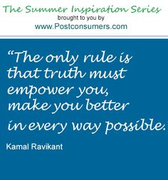 Summer Inspiration Quote: Truth Must Empower You