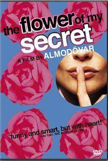 La flor de mi secreto (The Flower of My Secret)  director: Pedro Almodóvar  one of his very best movies