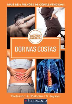 Dor nas Costas. Coleção Doutor Família. http://editorafundamento.com.br/index.php/doutor-familia-dor-nas-costas.html