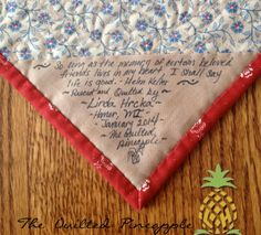 "THE QUILTED PINEAPPLE - ""So long as the memory of certain beloved friends lives in my heart, I shall say life is good."" Helen Keller"
