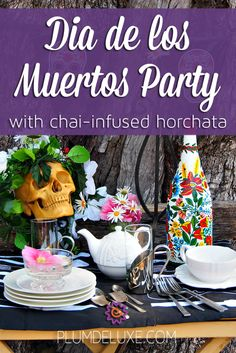 Dia de los Muertos Tea Party with Mexican Cinnamon Drink