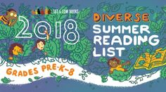 2018 Diverse Summer Reading List for Grades PreK-8 | Lee & Low Blog