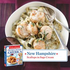 50 States in 50 Days:  New Hampshire :: Scallops in Sage Cream Recipe from Taste of Home.    Find regional Northeastern recipes like this one and more in our new cookbook, Recipes Across America---->  http://www.tasteofhome.com/rd.asp?id=22997