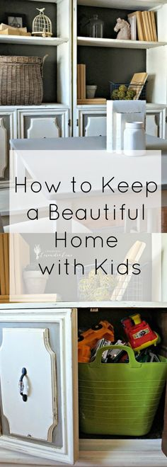 I know it seems impossible to have a beautiful home with kids, but there is a way to have both. Grab some tips here and keep a beautiful home with kids.