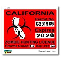 California CA Zombie Hunting License