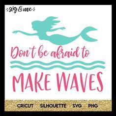 Don't Be Afraid to Make Waves Mermaid Mermaid Shirt, Cute Mermaid, The Little Mermaid, Cricut Tutorials, Cricut Ideas, Cricut Craft, Subject Of Art, Crafty Hobbies, Mermaid Crafts