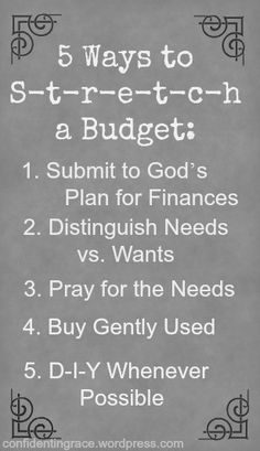 Top 5 Ways to stretch your budget. Budgeting for a family of six on one income. Includes both theory and practical ideas on how to save money in MANY areas of the budget. From a frugal mom of four.