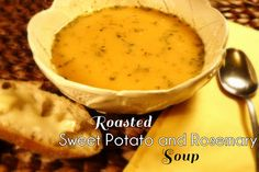 Colleen's Kitchen: Roasted Sweet Potato and Rosemary Soup