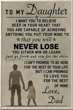 The best parenting quotes from daughter are some of the most inspirational . Find More Parenting Quotes From Daughter Ideas 29 Father Daughter Quotes, To My Daughter, Daughters, Dad Quotes From Daughter, Sister Quotes, Mother Quotes, Positive Quotes, Motivational Quotes, Inspirational Quotes