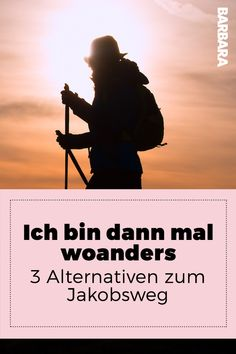 I'll be somewhere else: 3 alternatives to the Way of St. Nope, our author thinks and luckily has three nice alternatives at the ready. Budget Travel, Travel Tips, First Class Tickets, Trekking Shoes, Buy Tickets, Best Cities, Business Travel, Travel Quotes, Cool Places To Visit