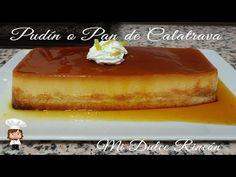 PUDIN O PAN DE CALATRAVA - YouTube Spanish Food, Spanish Recipes, Croissant, Custard, Cake Pops, Caramel, Cheesecake, Chocolate, Cream