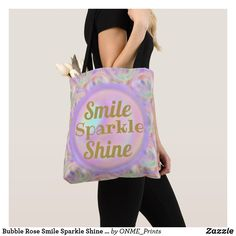 Shop Bubble Rose Smile Sparkle Shine Motivation Pretty Tote Bag created by ONME_Prints. Shopping Bag Design, Shopping Bags, Motivational Gifts, Elephant Gifts, Pink Roses, Bubbles, Reusable Tote Bags, Sparkle, Fancy