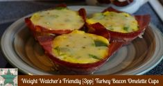 Weight Watcher's Friendly {3pp} Turkey Bacon Omelette Cups  #weight watchers #healthy #omelettes #eggs #cups #PointsPlus