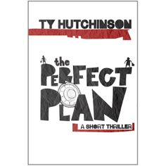 The Perfect Plan eBook: Ty Hutchinson: Amazon.com.au: Kindle Store