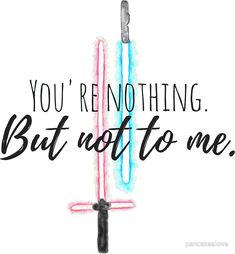Star Wars Last Jedi Lightsaber Quote