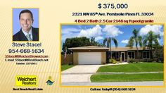 4BR 2BA home in Pembroke Pines, FL   https://gp1pro.com/USA/FL/Broward/Hollywood/Pasadena_Lakes/2321_NW_85_Ave.html  4BR 2BA home in Pembroke Pines, FL * Call Steve Stacel (954) 668-1634 * House is 2148 sqft, Lot is 8,791 sqft. NO HOA, 4 Bedroom, 2 Bathroom, 2 Car Garage, Large Corner Lot including an Expansive front and rear yard complete with Artistic Concrete Driveway and Walkway. Remodeled Pool with LED light and new Paver Deck in 2015