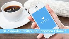 Twitter'da fenomen olmak