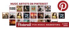 How Music Artist are Using Pinterest