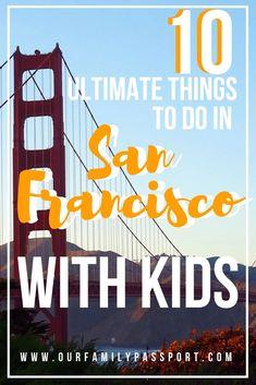 New Travel Usa California San Francisco Cities Ideas San Francisco With Kids, Usa San Francisco, San Francisco Travel, New Travel, Travel With Kids, Travel Usa, Family Travel, Family Vacations, Family Trips