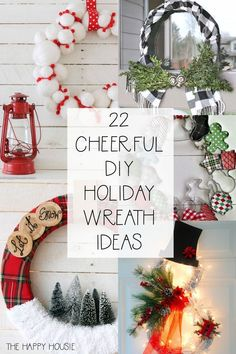 22 Fabulously Festive DIY Holiday Wreath Ideas: I'm sharing beautiful Christmas and Holiday wreaths ideas for your front porch or holiday home decor! Noel Christmas, Christmas Crafts, Christmas Ideas, Christmas Porch, Christmas Quotes, Country Christmas, Christmas Wishes, Christmas Nails, White Christmas