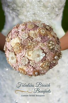 Fabulous Brooch Bouquets Elegant Wedding Flowers Custom Bridal Bouquets, Let Us Create Your Perfect Bouquet Gold Wedding Bouquets, Bride Bouquets, Flower Bouquet Wedding, Blush Bouquet, Blush Weddings, Broach Bouquet, Champagne Flowers, Gemstone Brooch, Corsage And Boutonniere