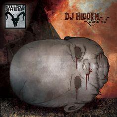 DJ Hidden - Literal Evil (2006)