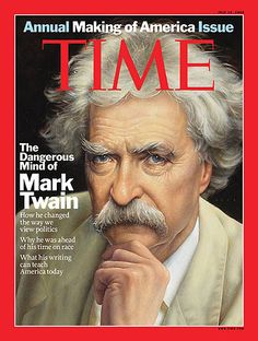 Time Cover: The Dangerous MInd of Mark Twain http://en.wikipedia.org/wiki/Mark_twain