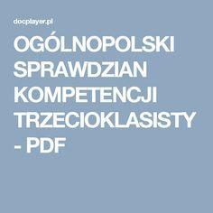 OGÓLNOPOLSKI SPRAWDZIAN KOMPETENCJI TRZECIOKLASISTY - PDF Pdf, Homeschooling, Homeschool