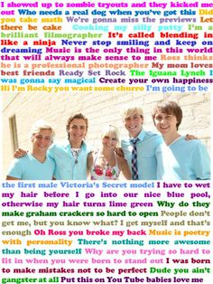 I made this today! A bunch of R5 TV quotes and some of my favorite quotes from them.