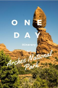 We've compiled a list of all the best attractions to see if you only have one day to spend in Arches National Park!