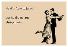 It's a jeep thing. diamonds are a girls best friend. But call me crazy if a man buys you jeep parts he's a keeper. Jeep Truck, Chevy Trucks, Jeep Jeep, Jeep Quotes, Jeep Humor, Jeep Parts, And So It Begins, Jeep Accessories, Jeep Wrangler Unlimited