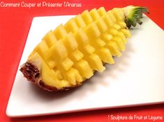 How to Quickly Cut and Serve a Pineapple (check out the Video).