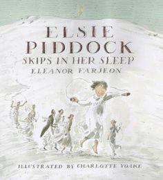 Elsie Piddock Skips in Her Sleep: Amazon.co.uk: Eleanor Farjeon, Charlotte Voake: Books