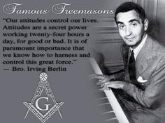 Masonic Art, Masonic Symbols, Famous Freemasons, 7 Arts, Power Work, Secret Power, Irving Berlin, Family Matters, Freemasonry