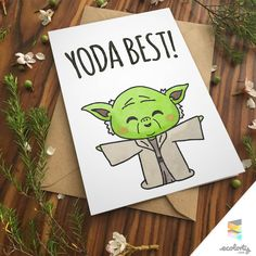 YODA BEST PUN GREETING CARD Star Wars | For Boyfriend For Girlfriend | Birthday Card Anniversary | Punny Pun Funny | Rebellion Jedi Rogue One | Printable or Physical | Cute Chibi Watercolor Cheeky | Han Solo Darth Vader | Empire Strikes Back | Return of the Jedi | Clone Wars The Phantom Menace Attack of the Clones Revenge of the Sith Star Wars: The Force Awakens #giftsforhim