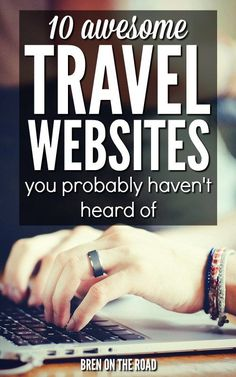 Awesome list! Have you heard of all these travel websites? They could come in super handy and save you quite a few dollars on your next trip. Check em out!