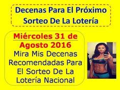 Decenas de la Loteria Nacional Sorteo Miercolito del Miercoles 31 de Agosto 2016