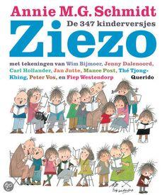 Ziezo, Annie M.G. Schmidt   mag niet ontbreken in de kinderboekenkast!  Dit versjesboek is ook voor peuters al heel leuk.