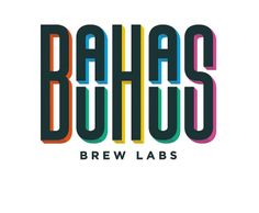 BAUHAUS BREW LABS (Live the Dream) located in Hopkins, MN – OPENING SOON! Stay tuned on their facebook page at: https://www.facebook.com/BauhausBrewLabs