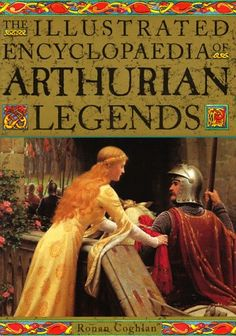 The Illustrated Encyclopedia of Arthurian Legends by Ronan Coghlan. An excellent reference to the mythology of King Arthur! Good Books, Books To Read, My Books, King Arthur Legend, Roi Arthur, Female Knight, Medieval Art, Book Authors, Middle Ages