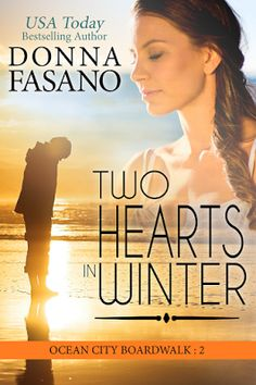Awesome Romance: Two Hearts in Winter by Donna Fasano @DonnaFaz