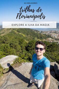 Descubra as melhores trilhas de Florianópolis e desvende cada canto dessa ilha fantástica. Explore e desvende a capital de Santa Catarina, um dos lugares mais belos do Brasil!