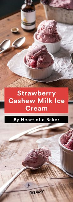 1. Strawberry Cashew Milk Ice Cream #cashew #milk #recipes http://greatist.com/eat/cashew-milk-recipes