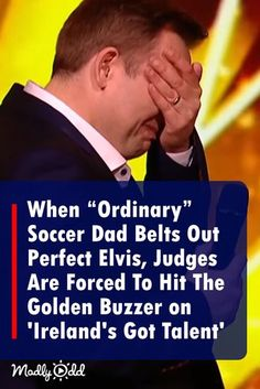 """When """"Ordinary"""" Soccer Dad Sounds Amazingly Like Elvis, The Judges Are Forced To Hit The Golden Buzzer – Charliese News Got Talent Videos, Britain's Got Talent, Talent Show, Music Songs, Music Videos, Elvis Presley Songs, Amazing Songs, Beautiful Songs, Country Music Singers"""