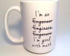 :-D Custom Graduation Gift, Engineer Mug, Coffee Lover